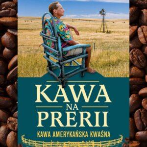 Amerykańska kawa na prerii