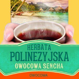 Herbata polinezyjska owocowa